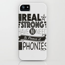 The Real Strong iPhone Case