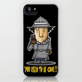You used to be cool iPhone Case