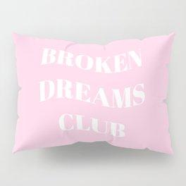 Broken Dreams Club - Pink Pastel Pillow Sham