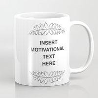 motivation Mugs featuring insert motivation by dani