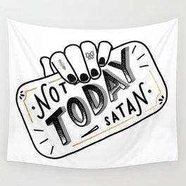 Not Today, Satan Wall Tapestry
