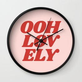 Ooh Lovely pink and red typography graphic design Wall Clock