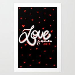 Love Forever 2019 Art Print