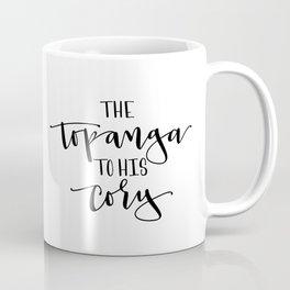 The Topanga To His Cory Coffee Mug