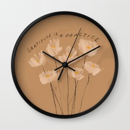 Gratitude Is A Practice Wall Clock