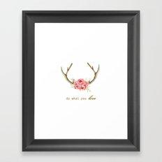 do what you love  Framed Art Print