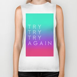 Colorful motivation quote. Keep trying. Biker Tank