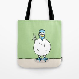 Eglantine la poule (the hen) dressed up as a surgeon Tote Bag