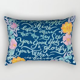 Let Your Light Shine- Matthew 5:16 Rectangular Pillow