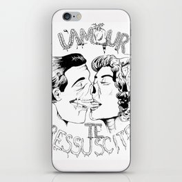 L'amour te ressuscite iPhone Skin