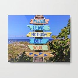 Leave nothing, but your footprints series - VIII.- Metal Print