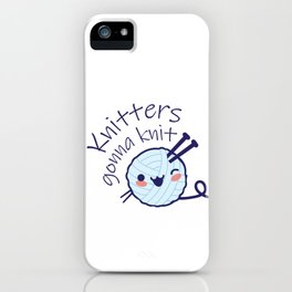 Knitters Gonna Knit iPhone Case