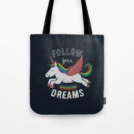 Follow Your Dreams Tote Bag