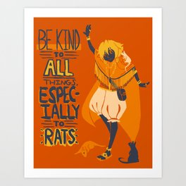 Ozymandias, King of Rats - Be Kind Art Print