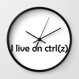 I live on ctrl(z) Wall Clock