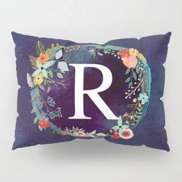 Personalized Monogram Initial Letter R Floral Wreath Artwork Pillow Sham