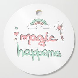 cute hand drawn lettering magic happens with magic wand, rainbow and hearts Cutting Board
