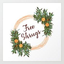 Free Shrugs spring summer wreath Art Print