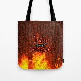 Hell Sweet Home Tote Bag