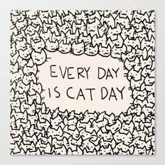 Every Day is Cat Day Canvas Print