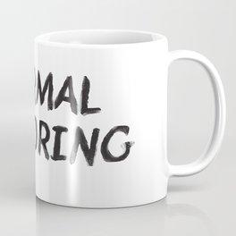 Normal is Boring Black  Coffee Mug
