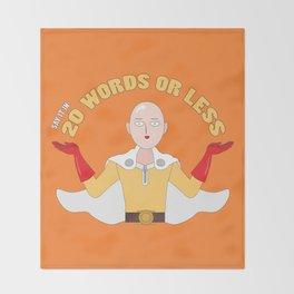 Saitama's motto - 20 words or less! Throw Blanket