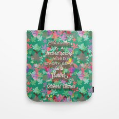 autumn is a second spring Tote Bag
