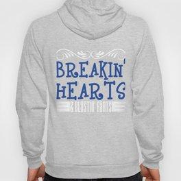 Breakin' Hearts & Blastin' Farts T-shirt Design for Mom, Dad, Children Breaking Heart Blasting Fart Hoody