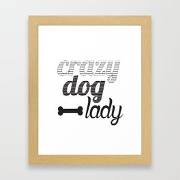 Crazy Dog Lady Framed Art Print