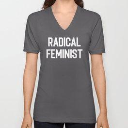 Radical Feminist Women Quote Unisex V-Neck