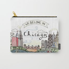 We Belong in Chicago Carry-All Pouch