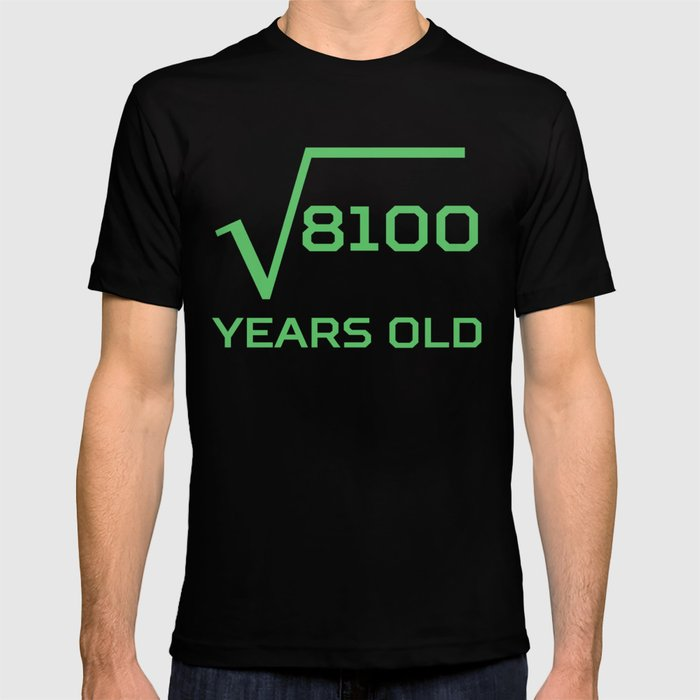 Square Root Of 8100 Funny 90 Years Old 90th Birthday T Shirt By Awesomeart