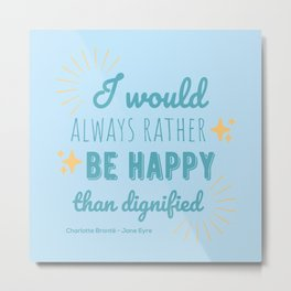 Jane Eyre Quote I - Blue Edition Metal Print