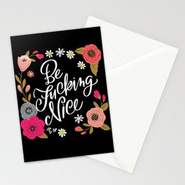 Pretty Swe*ry: Be Fucking Nice Stationery Cards