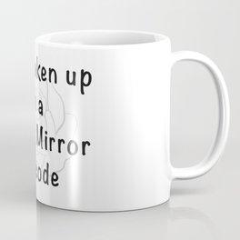Schitt's Creek Black Mirror Episode Coffee Mug