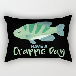 Have A Crappie Day Rectangular Pillow