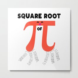 Square Root Of PI Day 2019 Math Teacher Metal Print