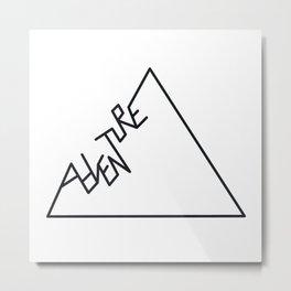 Black and white Adventure typography Metal Print