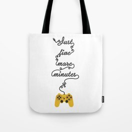 Just Five More Minutes - Video Games Playstation Controller Tote Bag