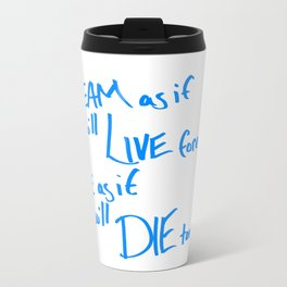 Live Like You Are Dying Scribbled Inspirational Travel Mug