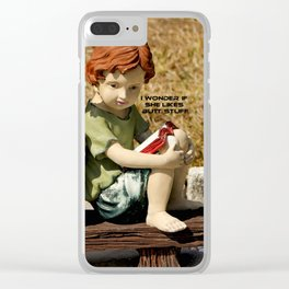 I Wonder If She Likes Butt Stuff Clear iPhone Case