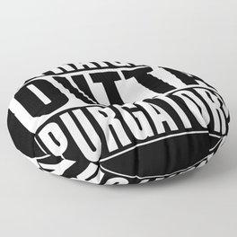 Straight Outta  Purgatory Floor Pillow