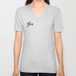 not yours - cursive Unisex V-Neck