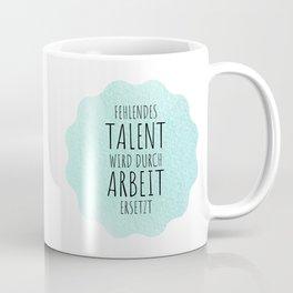 Hard work beats talent Coffee Mug