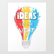 Ideas Need Light Art Print