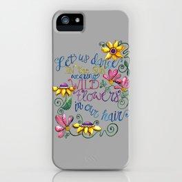 Let Us Dance II iPhone Case