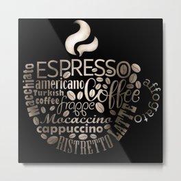 Espresso Typography Metal Print