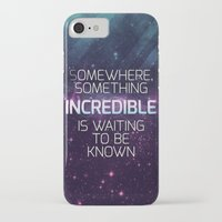 carl sagan iPhone & iPod Cases featuring Incredible - Carl Sagan Quote by Nicholas Redfunkovich