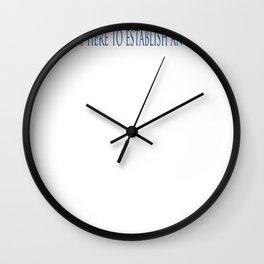 I'm Just Here To Establish An Alibi Wall Clock