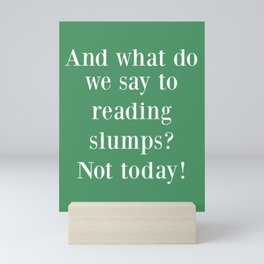 And What Do We Say? Green Mini Art Print